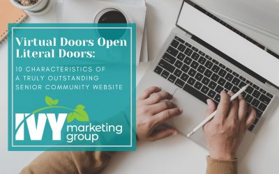 Virtual Doors Open Literal Doors: 10 Characteristics of a Truly Outstanding Senior Community Website